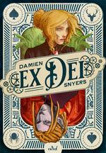 Vente Livre Numérique : Ex Dei  - Damien Snyers