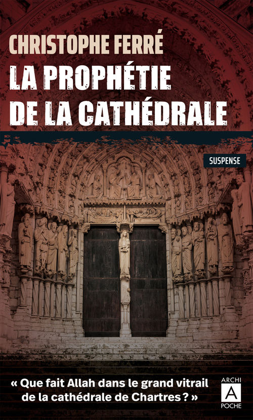 La prophétie de la cathédrale  - Christophe Ferré