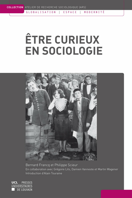 etre curieux en sociologie