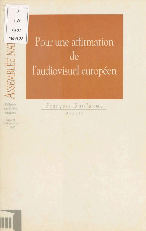 Pour une affirmation de l'audiovisuel européen
