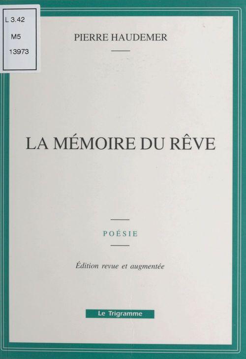 La memoire du reve
