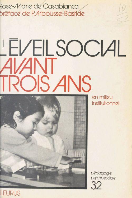 L'Éveil social avant 3 ans en milieu institutionnel