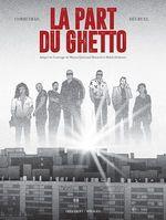 Vente Livre Numérique : La Part du Ghetto  - Corbeyran