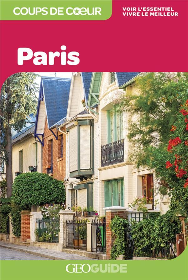 GEOguide coups de coeur ; Paris (édition 2021)