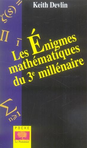 Enigmes Mathematiques Du 3e Millenaire