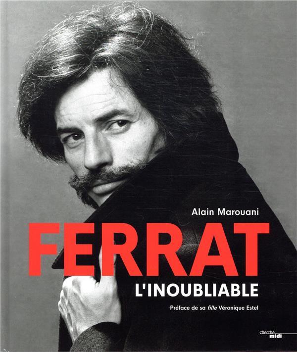 Jean Ferrat, l'inoubliable