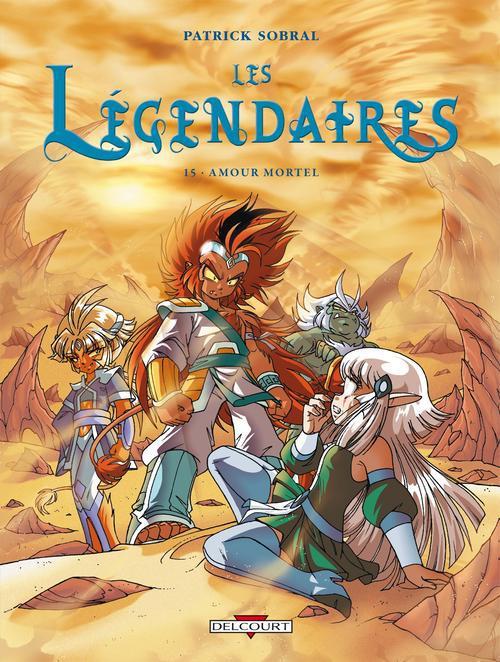 Les Legendaires T.15 ; Amour Mortel