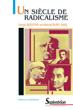 Vente Livre Numérique : Un siècle de radicalisme  - Serge BERSTEIN - Marcel Ruby