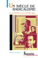 Un siècle de radicalisme  - Serge Berstein  - Marcel Ruby