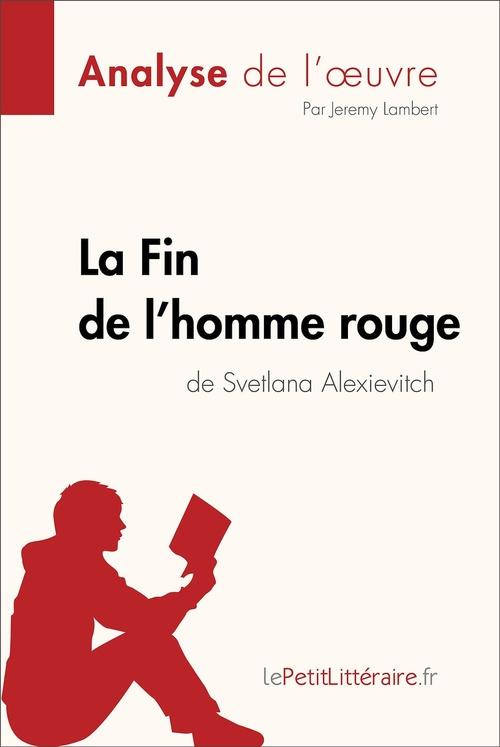 La Fin de l'homme rouge de Svetlana Alexievitch (Fiche de lecture)