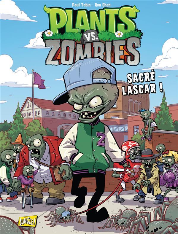 Plants vs zombies t.3 ; sacré lascar !