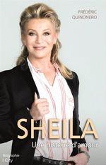 Vente EBooks : Sheila, une histoire d'amour  - Frédéric Quinonero