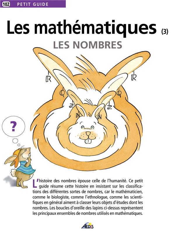 Les mathématiques t.3 ; les nombres