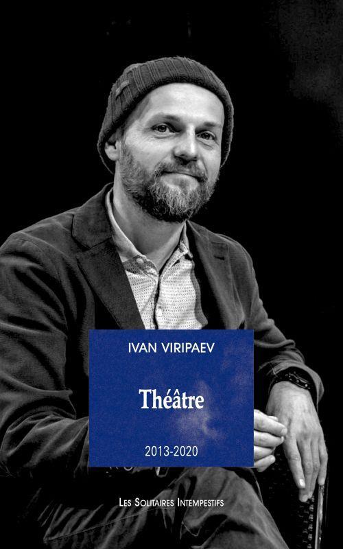 Théâtre t.2 : 2013-2020