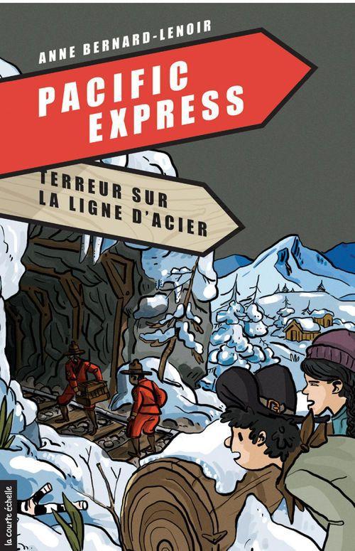 Pacific express t.1 ; terreur sur ligne d'acier