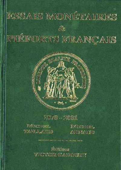 Essais monétaires et pieforts français