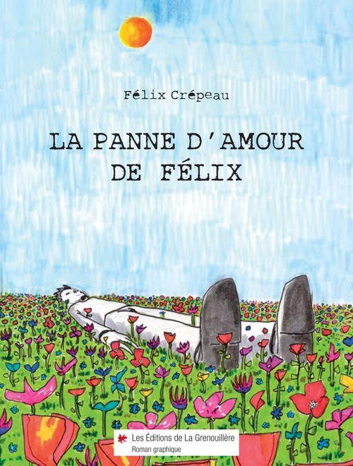 La panne d'amour de Félix