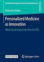 Personalized Medicine as Innovation  - Katharina Kichko