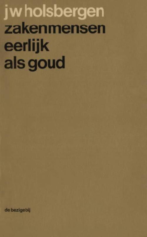 Zakenmensen eerlijk als goud