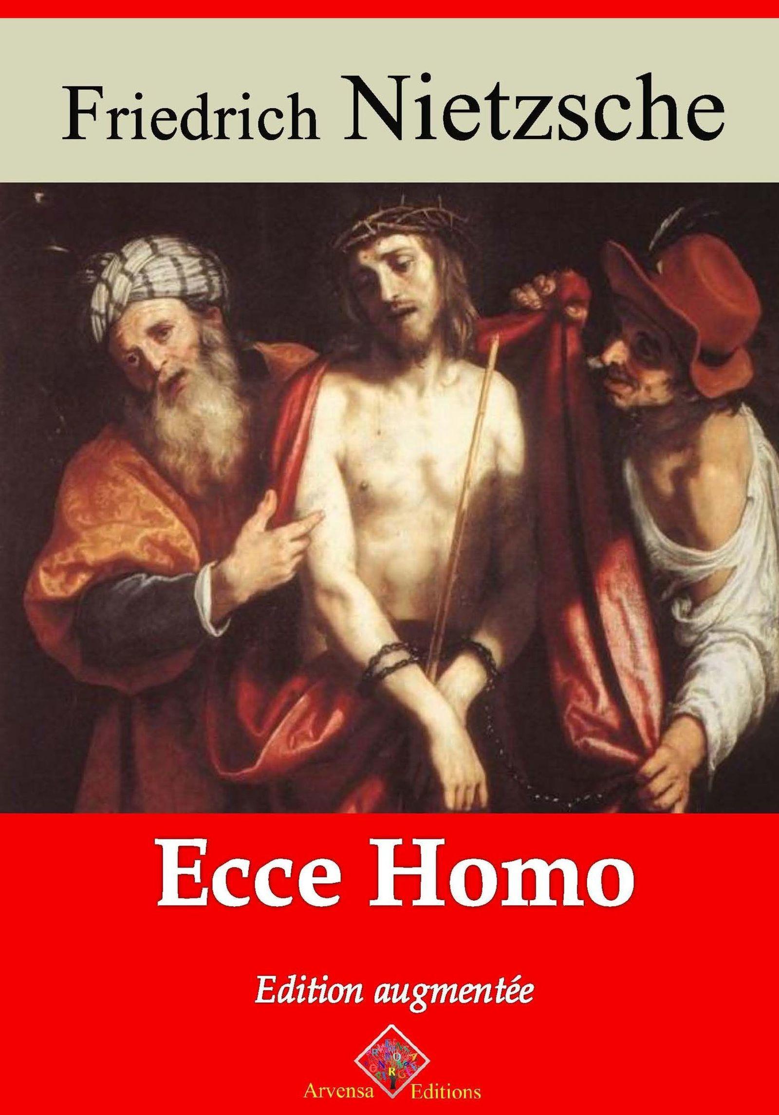 Ecce homo - suivi d'annexes