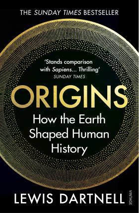 ORIGINS - HOW THE EARTH SHAPED HUMAN HISTORY