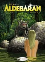 Vente Livre Numérique : Return to Aldebaran - Episode 3  - Léo