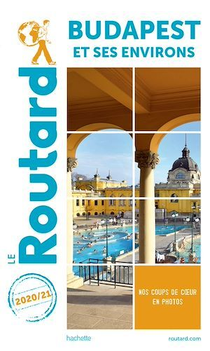 Guide du Routard Budapest 2020/21  - Collectif