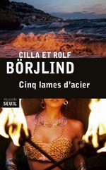 Vente EBooks : Cinq lames d'acier  - Cilla Börjlind - Rolf Börjlind