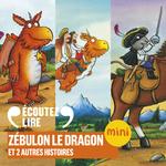 Vente AudioBook : Zébulon le dragon et 2 autres histoires  - Donaldson Julia - Axel Scheffler