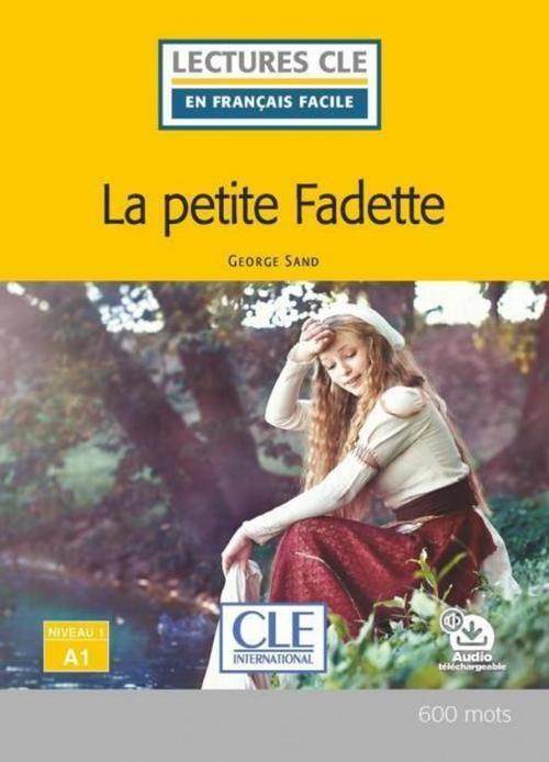 FLE ; la petite Fadette ; niveau A1 (2e édition)