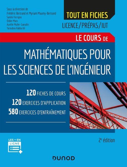 Tout en fiches ; mathématiques pour les sciences de l'ingénieur (2e édition)