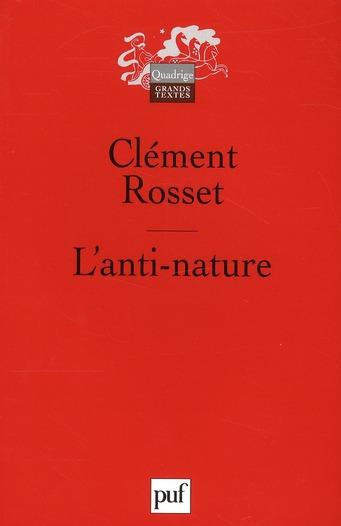 L'ANTI-NATURE  -  ELEMENTS POUR UNE PHILOSOPHIE TRAGIQUE (5 EDITION)