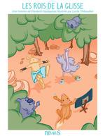 Vente EBooks : Les rois de la glisse  - Elisabeth Gausseron