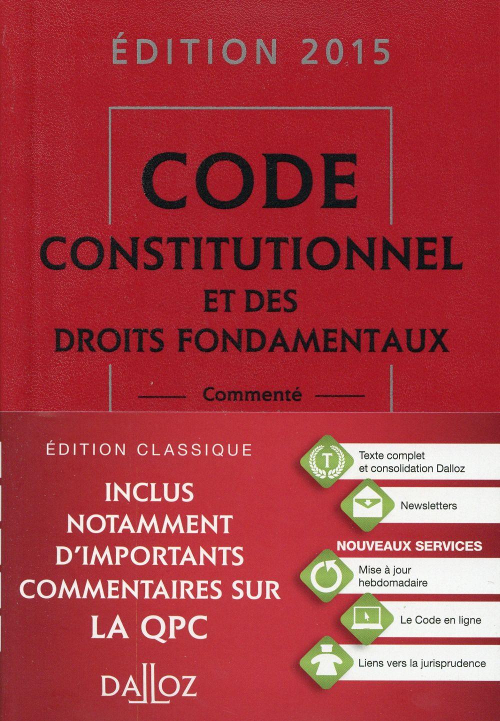 Code constitutionnel et des droits fondamentaux (édition 2015)