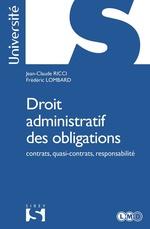 Droit administratif des obligations  - Jean-Claude Ricci - Frédéric Lombard