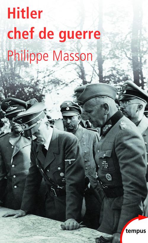 Hitler ; chef de guerre