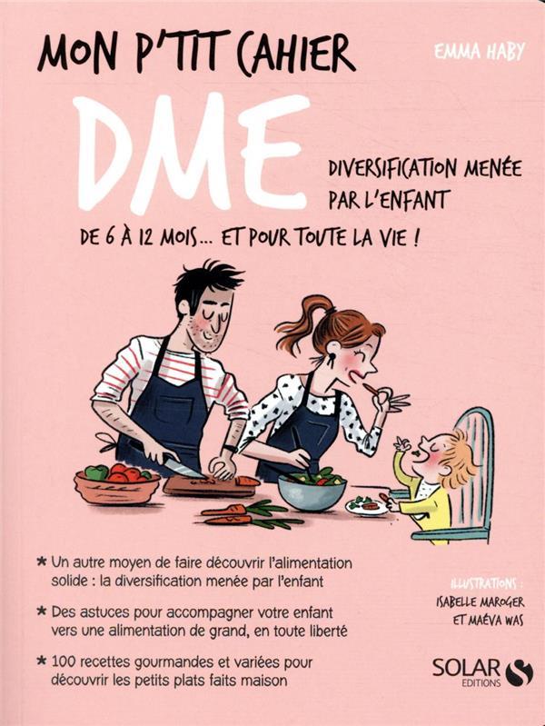 MON P'TIT CAHIER ; DME : diversification menée par l'enfant