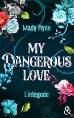 Vente Livre Numérique : My Dangerous Love  - Mady Flynn