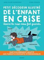 Vente Livre Numérique : Petit décodeur illustré de l'enfant en crise  - Anne-Claire Kleindienst - Lynda Corazza