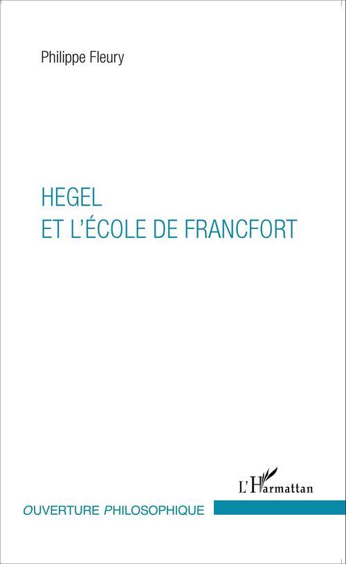 Hegel et l'École de Francfort