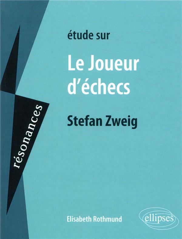 étude sur le joueur d'échecs, Stefan Zweig
