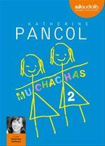 Vente AudioBook : Muchachas 2  - Katherine Pancol