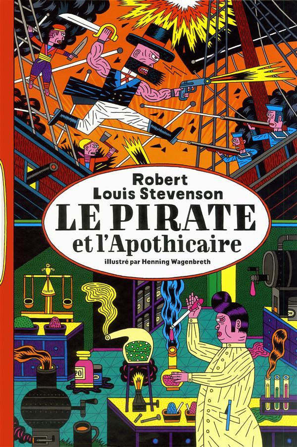 LE PIRATE ET L APOTHICAIRE (UNE HISTOIRE EDIFIANTE)