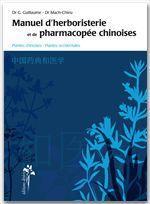 Manuel d'herboristerie et de pharmacopée chinoise