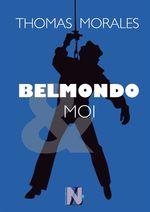 Vente EBooks : Belmondo & moi  - Thomas Morales