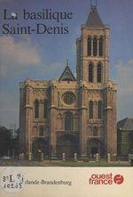 Vente Livre Numérique : La Basilique Saint-Denis  - Alain Erlande-Brandenburg