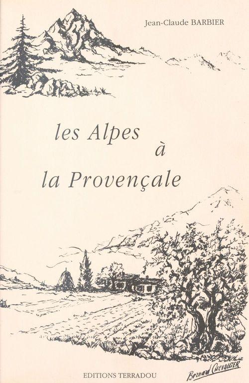 Les Alpes à la provençale
