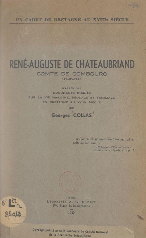 René-Auguste de Chateaubriand, comte de Combourg, 1718-1786 : un cadet de Bretagne au XVIIIe siècle