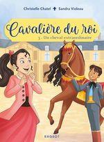 Vente Livre Numérique : Cavalière du roi - Un cheval extraordinaire  - Christelle Chatel