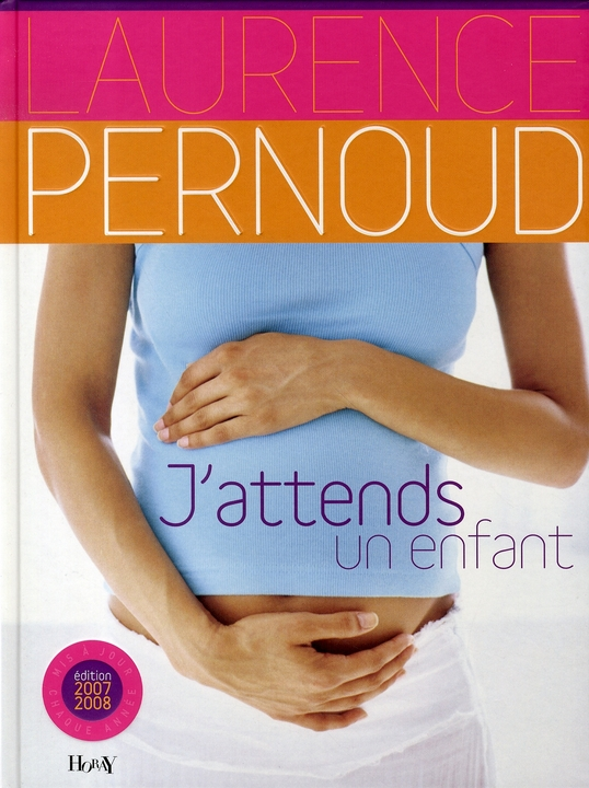 J'attends un enfant (édition 2007)